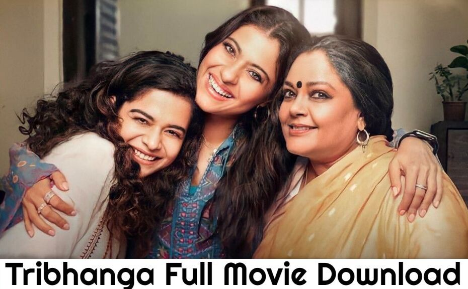 Tribhanga Movie Download Tamilrockers, Filmyzilla, Filmywap, Isaimini, Movierulz Trends on Google, and people have been searching for these trends to