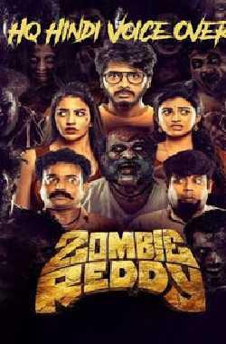 Zombie Reddy Full Movie Download (Hindi-Telugu) Bluray 1080p, 720p & 480p | Downloadhub