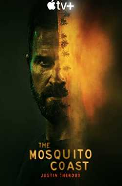 The Mosquito Coast Season 1 Web Series Download (English With Subtitles) Bluray 1080p, 720p & 480p | Downloadhub