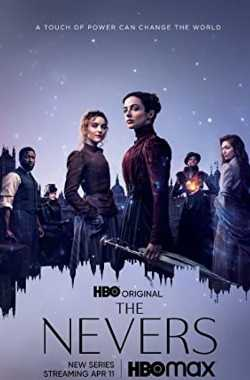 The Nevers Season 1 Web Series Download (English) Bluray 1080p, 720p & 480p | Downloadhub