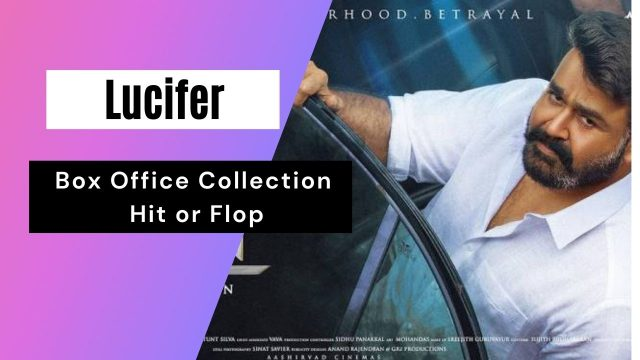 lucifer-box-office-collection-india-|-day-wise-|-worldwide-|-hit-or-flop