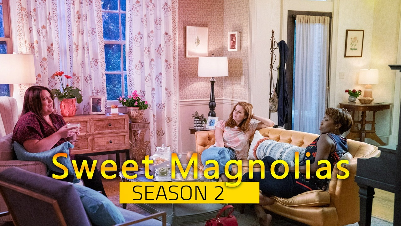 Sweet Magnolias Season 2: Release Date, Conclusion, Cast And Everything We Know – Phil Sports News