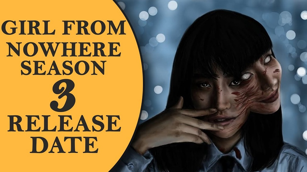 Girl From Nowhere Season 3: Release Date, Cast And More – Phil Sports News