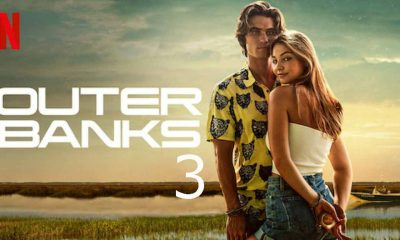 Outer Banks Season 3:Release Date, Cast And Plot – Phil Sports News