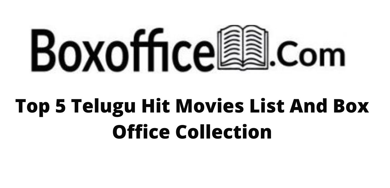 top-5-telugu-hit-movies-list-and-box-office-collection